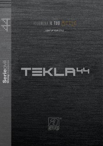 TEKLA 44 - Light up your style
