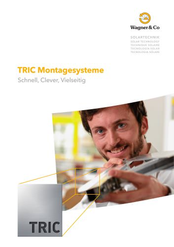 TRIC Montagesysteme - Schnell, Clever, Vielseitig