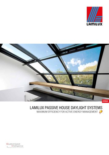 LAMILUX PASSIVE HOUSE DAYLIGHT SYSTEMS