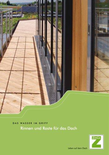 Rinnen und Roste für das Dach
