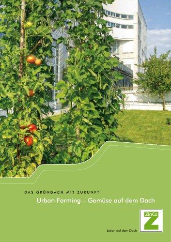 Urban Farming – Gemüse auf dem Dach