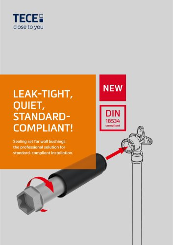 LEAK­TIGHT, QUIET, STANDARDCOMPLIANT