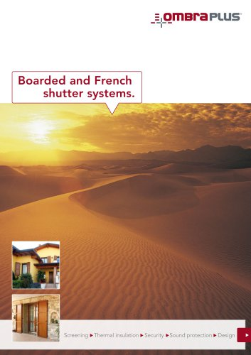 Boarded and French  shutter systems