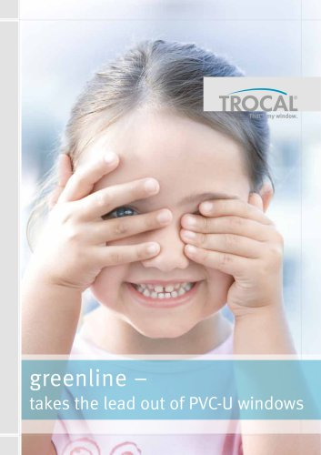 greenline – takes the lead out of PVC-U windows