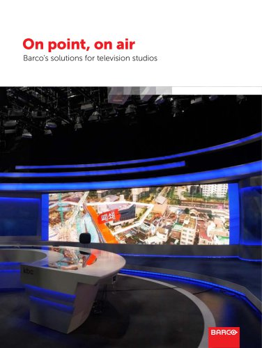 On point, on air Barco's solutions for television studios