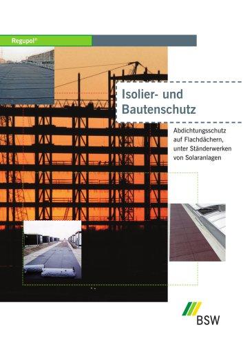 Regupol® Isolier- und Bautenschutz