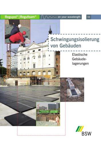 Schwingungsisolierung von Gebäudefundamenten