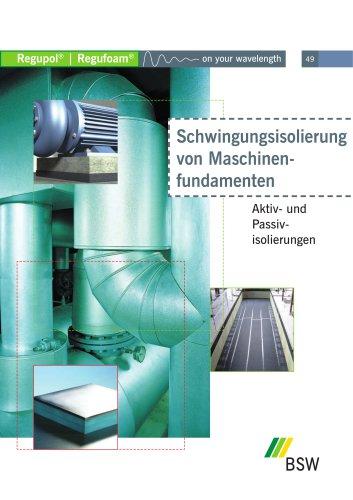 Schwingungsisolierung von Maschinenfundamenten