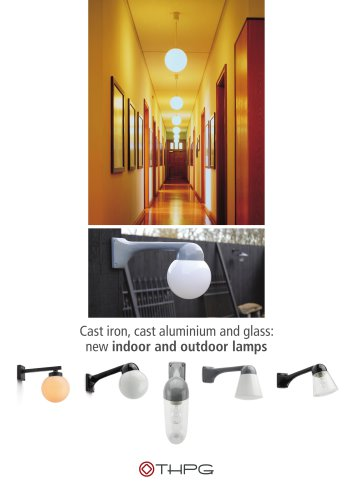Cast iron, cast aluminium and glass: new indoor and outdoor lamps