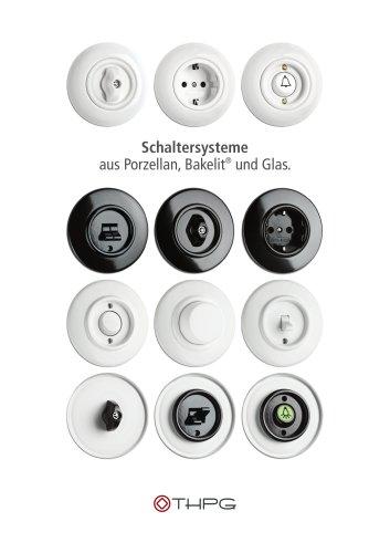THPG Schaltersysteme aus Porzellan, Bakelit und Glas