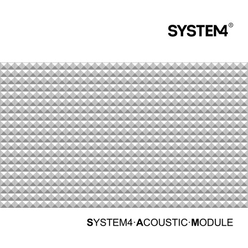SAM - System4 Acoustic Module