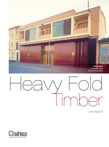 Heavy fold timber SM-1032 D