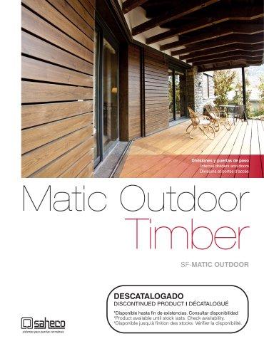Matic Outdoor Timber