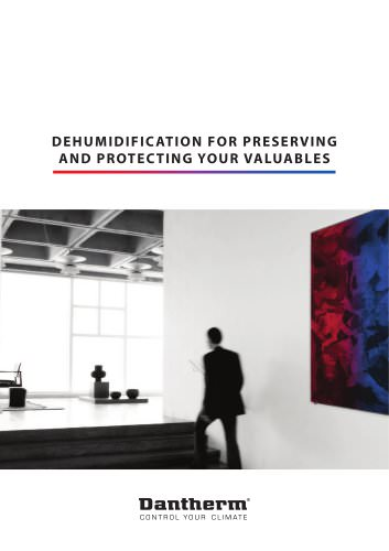 Dehumidification For Preserving And Protecting Your Valuables
