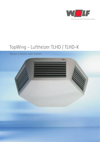 Wolf TopWing Luftheizer TLHD / TLHD-K