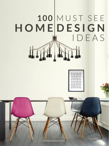 100 Must See Home Design Ideas
