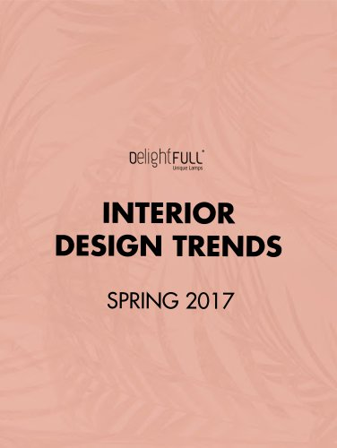 Interior Design Trends Spring 2017