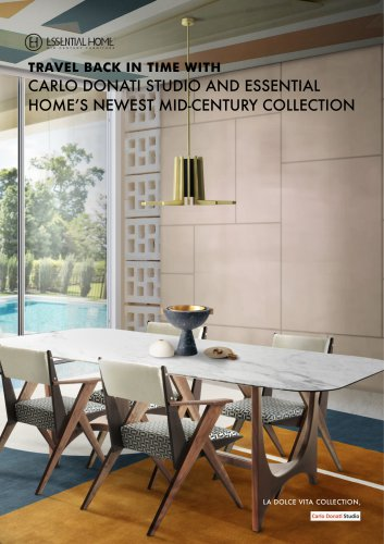 TRAVEL BACK IN TIME WITH CARLO DONATI STUDIO AND ESSENTIAL HOME