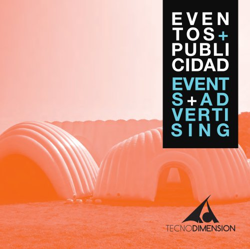 EVENTOS + PUBLICIDAD EVENTS + ADVERTISING