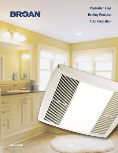 Bath/ Ventilation Fans, Heating Products & Attic/ Whole-house Ventilation